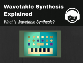 What is Wavetable Synthesis