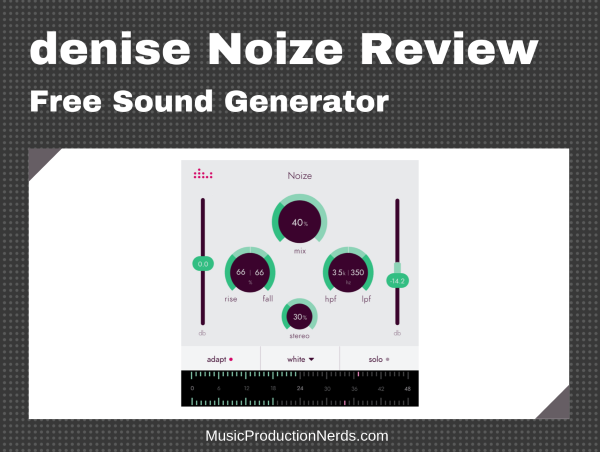 denise Noize Review